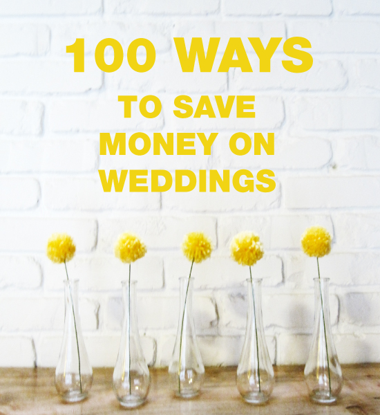 100 tips How To Save Money on Weddings
