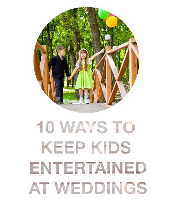 How to keep kids entertained at weddings