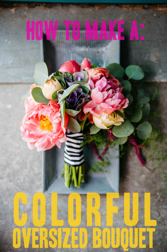 How to make an oversized colorful bouquet