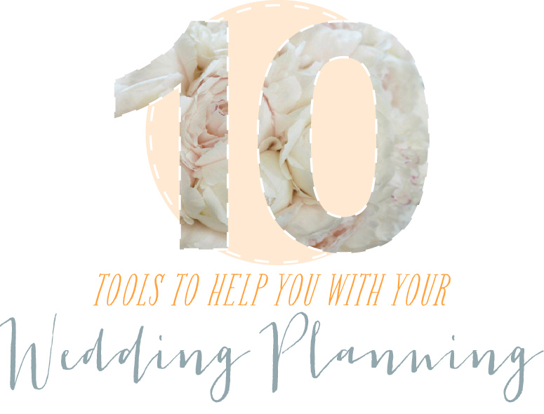 10 Tools to Help With Wedding Planning