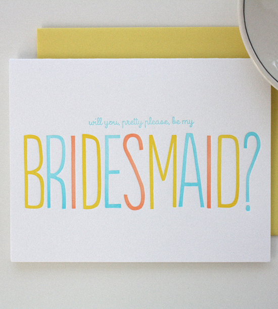 Favorites: Pretty Please Bridesmaid Cards // How cute are these proposal cards for bridesmaids? Love the happy colors and the crisp impression of letterpress! Pleasantly surprise your bridesmaids with a pretty card!